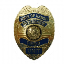 Five-0 badge State of Hawaii Investigator